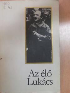 Huszár István - Az élő Lukács [antikvár]