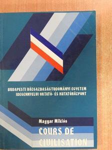Magyar Miklós - Cours de Civilisation [antikvár]