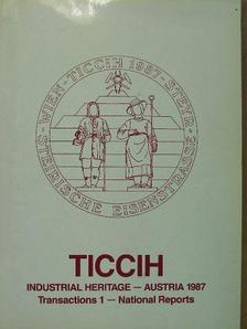 Hoshimi Uchida - TICCIH 1987. 1. - The sixth International Conference on the Conservation of the Industrial Heritage Austria 6th-12th September 1987 [antikvár]