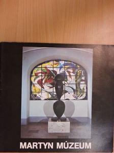 Aknai Tamás - Martyn Múzeum [antikvár]