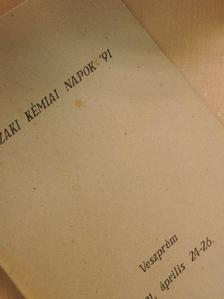Ábrahám József - Műszaki Kémiai Napok '91 [antikvár]