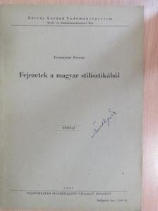 Terestyéni Ferenc - Fejezetek a magyar stilisztikából [antikvár]