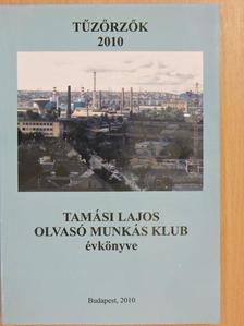 Balázs Sándor Turza - Tűzőrzők 2010 [antikvár]