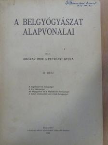 Dr. Magyar Imre - A belgyógyászat alapvonalai III. (töredék) [antikvár]