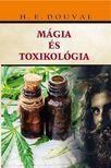 H. E. DOUVAL - Mágia és toxikológia