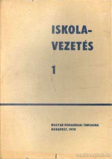Kiss Gyula - Iskolavezetés 1-3. kötet [antikvár]