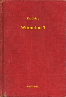 Karl May - Winnetou 3 [eKönyv: epub, mobi]