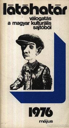 Szabolcsi Miklós - Látóhatár 1976 Május [antikvár]