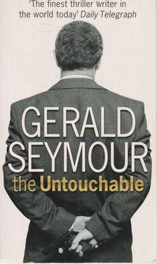 Gerald Seymour - The Untouchable [antikvár]