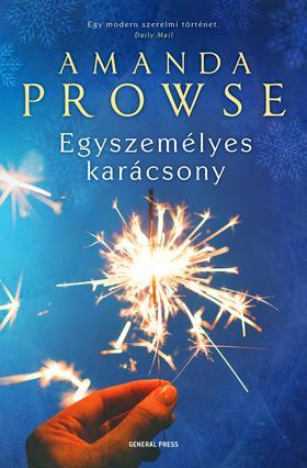 Amanda Prowse - Egyszemélyes karácsony ###