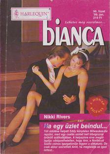 Nikki Rivers - Bianca 96. füzet - Ha egy üzlet beindul [antikvár]