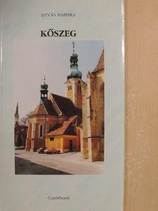 Bariska István - Kőszeg [antikvár]