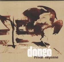 PRIVÁT NÉPZENE CD SZOKOLAY DONGÓ BALÁZS