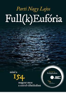 Parti Nagy Lajos - FULL(K)EUFÓRIA - MP3-CD-melléklettel