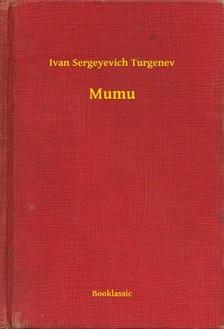 Turgenev, Ivan Sergeyevich - Mumu [eKönyv: epub, mobi]