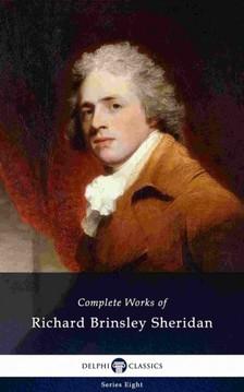 Sheridan Richard Brinsley - Delphi Complete Works of Richard Brinsley Sheridan (Illustrated) [eKönyv: epub, mobi]