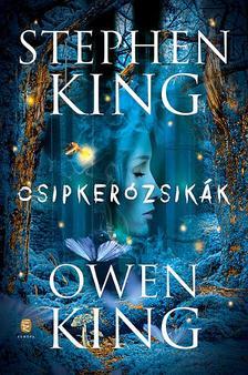 KING, OWEN - Csipkerózsikák