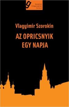 Vlagyimir Szorokin - Az opricsnyik egy napja [eKönyv: epub, mobi]