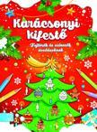 Anna Podgórska - Karácsonyi kifestő - Fejtörők és színezők óvodásoknak