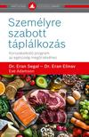 Dr. Eran Segal - Dr. Eran Elinav - Eve Adamson - Személyre szabott táplálkozás - Korszakalkotó program az egészség megőrzéséhez
