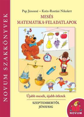 Pap Jánosné, Rostási Nikolett - Mesés matematika feladatlapok
