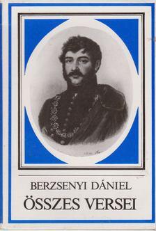 BERZSENYI DÁNIEL - Berzsenyi Dániel összes versei [antikvár]