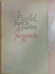 H. E. Bates - Jó széllel francia partra/A jacaranda-fa [antikvár]