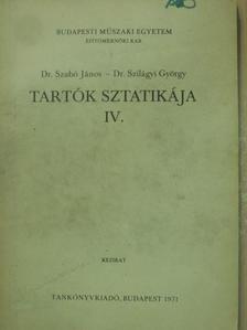 Dr. Szabó János - Tartók sztatikája IV. [antikvár]