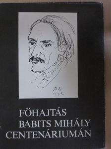 Bálint Endre - Főhajtás Babits Mihály centenáriumán [antikvár]