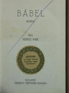 Berkes Imre - Bábel [antikvár]