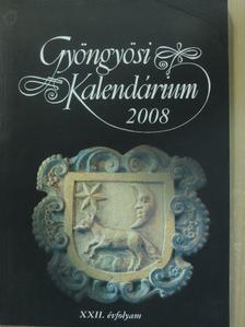 Áprily Lajos - Gyöngyösi Kalendárium 2008 [antikvár]