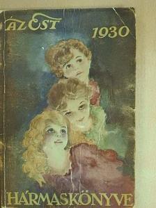 Babits Mihály - Az Est hármaskönyve 1930. III. [antikvár]