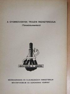 Dr. Hunyadi Károly - A gyomnövények triazin rezisztenciája [antikvár]