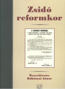 Köbányai János - Zsidó reformkor [antikvár]