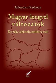 Gömöri György - Magyar-lengyel változatok [antikvár]
