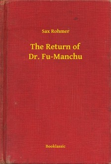 Rohmer Sax - The Return of Dr. Fu-Manchu [eKönyv: epub, mobi]