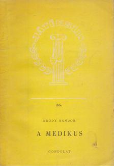 Bródy Sándor - A medikus [antikvár]