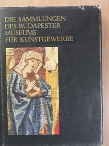 Batári Ferenc - Die Sammlungen des Budapester Museums für Kunstgewerbe [antikvár]