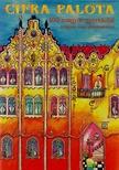 Cifra palota - 100 magyar gyerekdal zongora vagy gitárkísérettel