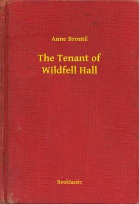 Anne Brontë - The Tenant of Wildfell Hall [eKönyv: epub, mobi]