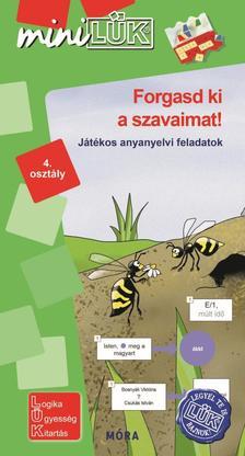 LDI545 - Forgasd ki a szavaimat! - játékos anyanyelvi feladatok 4. osztály