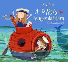KISS, OTTÓ - A piros tengeralattjáró