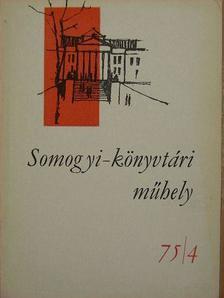 Bodrogközy György - Somogyi-könyvtári műhely 75/4 [antikvár]