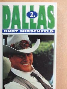 Burt Hirschfeld - Dallas 2. [antikvár]