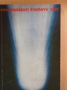 Balázs Béla - Csillagászati Évkönyv 1984. [antikvár]