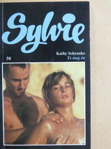 Kathy Schranko - Te meg én [antikvár]