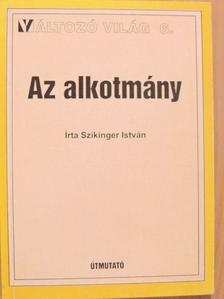Szikinger István - Az alkotmány [antikvár]