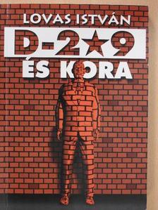 Lovas István - D-209 és kora (aláírt példány) [antikvár]