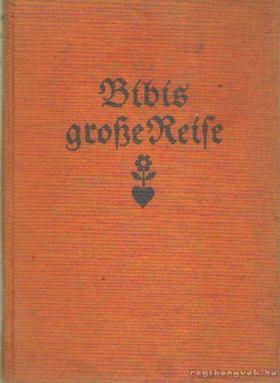 MICHAELIS KARIN - Bibis große Reise [antikvár]