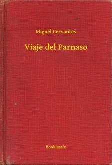 Cervantes Miguel - Viaje del Parnaso [eKönyv: epub, mobi]